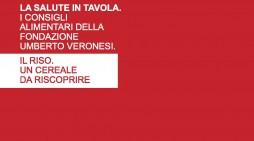 Ente Risi e Fondazione Veronesi alleati per mangiare meglio
